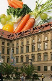Die Veganer-Akademie by marborg0908
