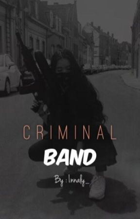 « CRIMINAL BAND » by Innaly_