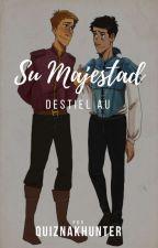 Su Majestad | Destiel AU  by ChasingDreams1