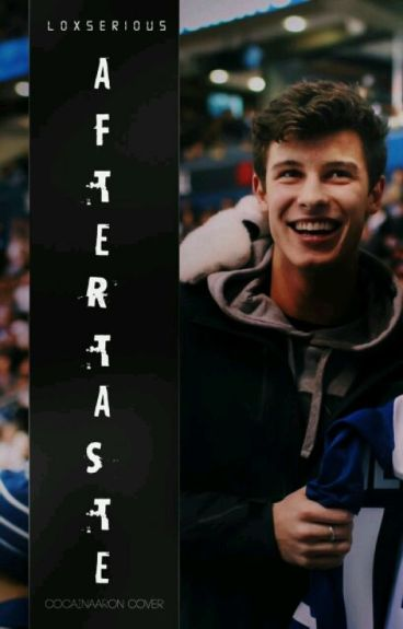 aftertaste ❁ shawn mendes [book¹]