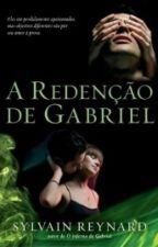 A Redenção de Gabriel by stylesmary1d