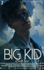 Big Kid L.S (book two) by Fabis_Gomes12