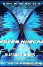 Voces huecas by CandyVonBitter
