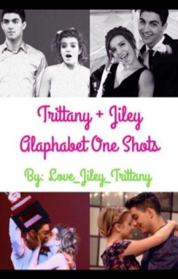 Trittany + Jiley Alphabet oneshots