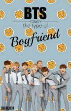 BTS The Type of Boyfriend by Jikook1130