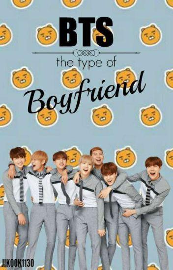 BTS The Type of Boyfriend