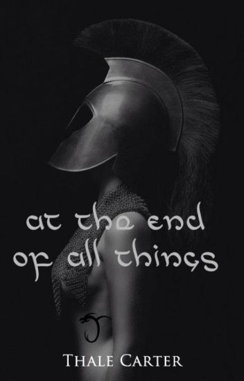 At the End of All Things [LotR / Legolas] Book 3