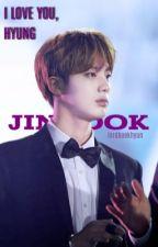 I Love You, Hyung 「Jinkook」 by lordbaekhyun