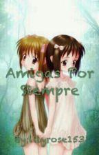Amigas Por Siempre (Naruto) by lilyrose153
