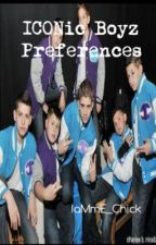 ICONic Boyz Preferences and Imagines! by IaMmE_Chick