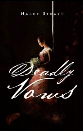 Deadly Vows (Originally I Do) by haleystuart2