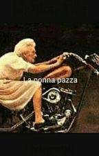 La Nonna Pazza by Hugoelpi