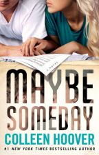 Maybe Someday by Colleen Hoover personal response by yourmumsaidyes