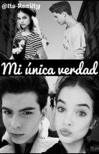 Mi Única Verdad ⚠Daniel Oviedo⚠ by Idols_jd