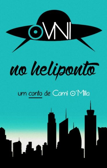 OVNI no heliponto by CamiOMilla