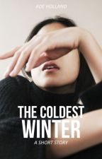 The Coldest Winter [COMPLETED] by AdeHolland