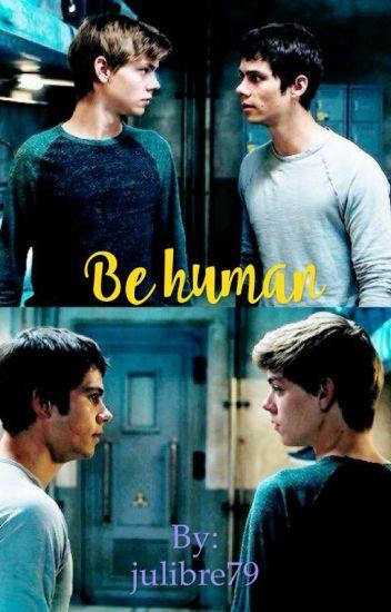 Be human (Newtmas)