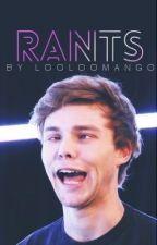 rants by looloomango