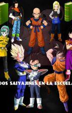 Dos Saiyajines en la Escuela 2da Temporada by SonGogetaBrief