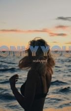 Only You. {2parte} by redappel