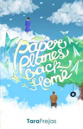 Paper Planes Back Home (Published) by taratriestowrite