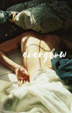 Everglow [sequel] by eunxia-