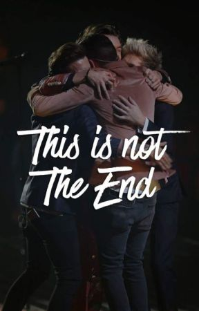 This is not the end | 1D oneshot by bubbleteaxx
