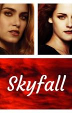 Skyfall (Twilight Fanfiction) by WritingForMySoul12