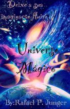 Universo Mágico by Rafaelpantojajunger