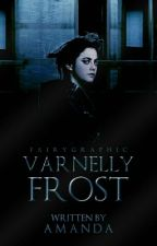 Varnelly Frost [Slow UPDATE] by settingfires-