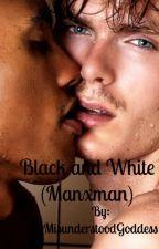 Black and White (Manxman) by MisunderstoodGoddess