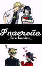 Inversão  by _CeceSunshine_
