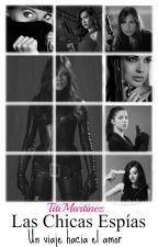 Las Chicas Espias by TitiWools