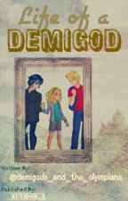 Life of a Demigod (Percy Jackson Fanfiction) by Author_A