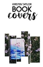 Book Covers {OPEN} by KirstenTaylor_
