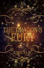 The Dragon's Fury by EmilyLK