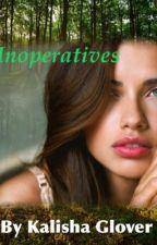 Inoperative by kalishag