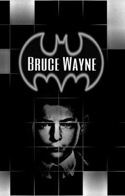 Gotham: Bruce Wayne - Whitney Miller - Wattpad