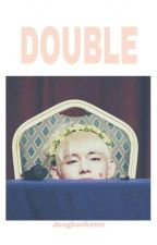 Double | jjk by jungkookster