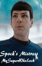 Spock's Mistress - Spirk Oneshot by MySuperWhoLock