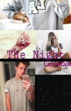 The night // Cameron Dallas by larrietalk