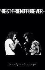 Best Friend Forever by HazzaStyles1DAF