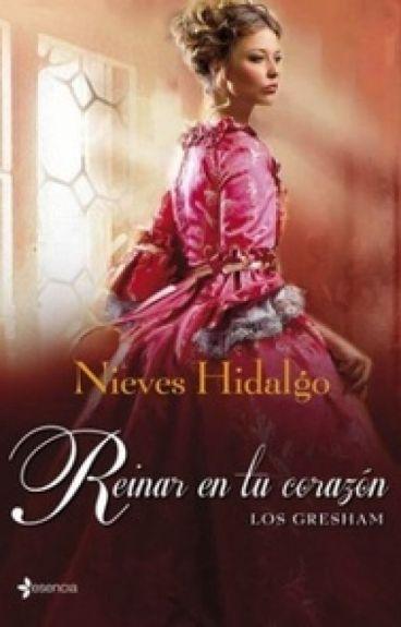 ♠Reinar em seu coração♠ - 02 - Trilogia Os Greshan - Nieves Hidalgo