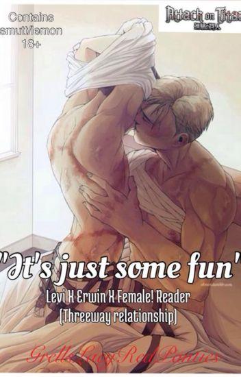 """It's Just Some Fun"" (Levi X Erwin X Female! Reader ((Threesome))"