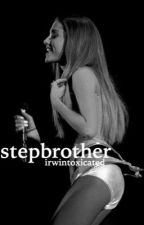 Stepbrother||lariana by irwintoxicated