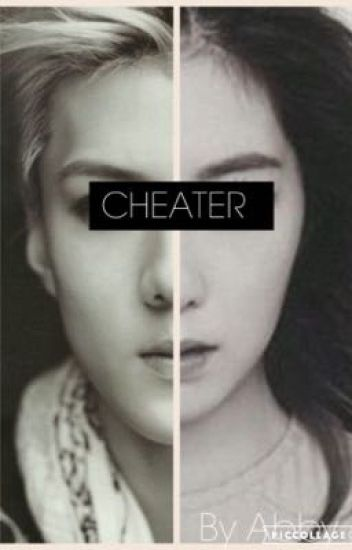 Cheater[COMPLETED]