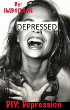 Do It Yourself: Depression by IMB4TM4N