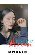Let's Know Korea[Let's Learn Korean]Book 1(Completed) by mwogen