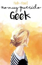 No muy querido geek by Pink-Point