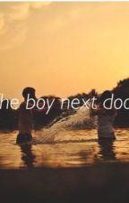 The Boy Next Door by ILoveToWrite44